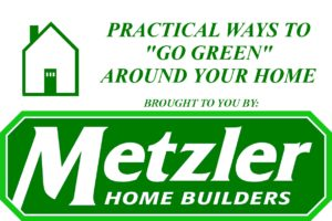 a metzler sign that reads - PRACTICAL WAYS TO GO GREEN AROUND YOUR HOME