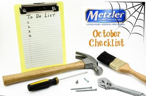 Metzler Home Builders October Checklist