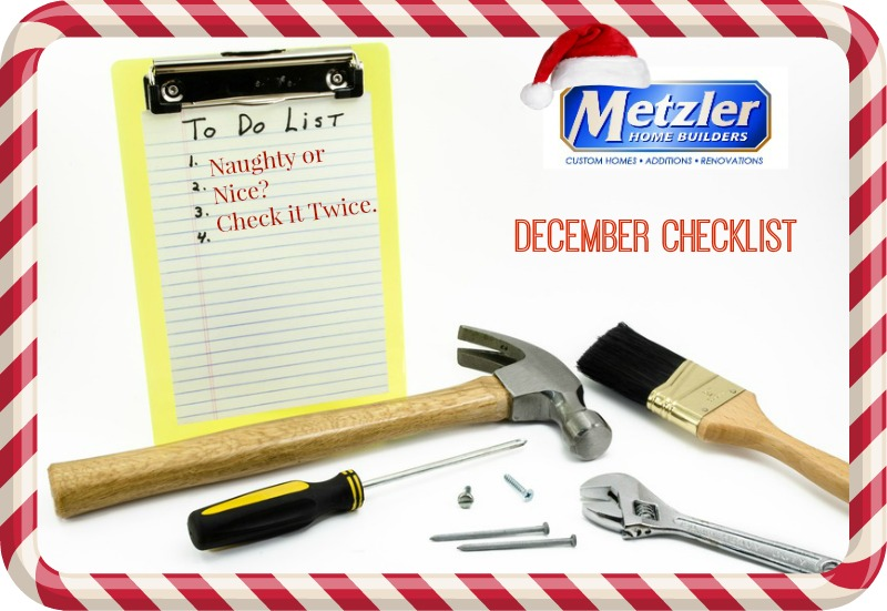 numbered to do list with various tools scattered below and a metzler home builders logo with a santa hat - december checklist