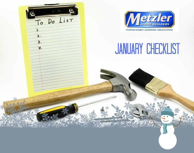 numbered to do list with various tools scattered below it and next to a metzler home builders logo and January checklist