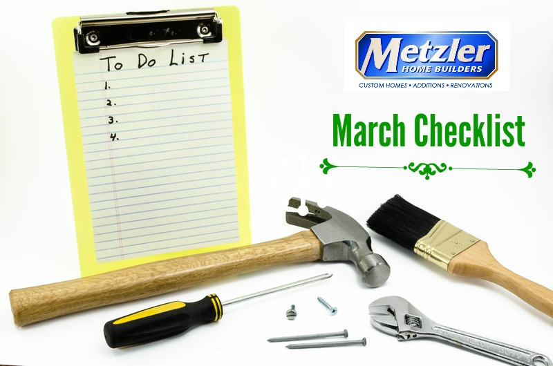 "empty to do list with tools and the metzler home builder logo above ""March Checklist"""