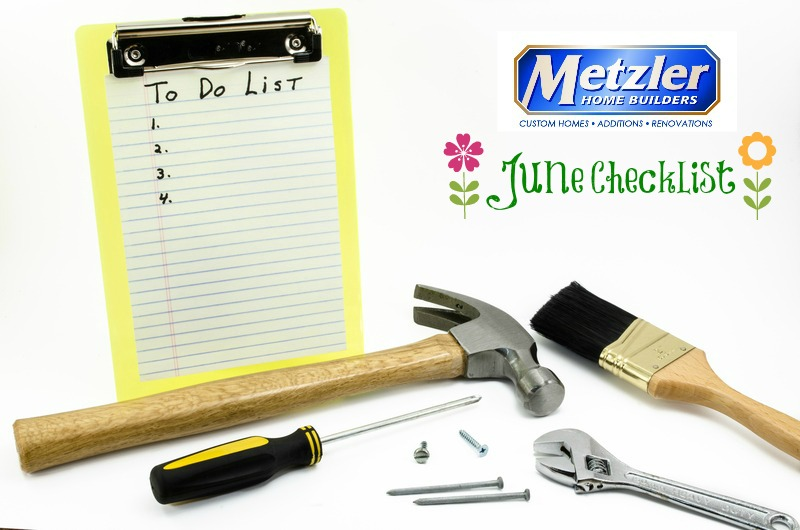 """empty to do list with scattered tools and the metzler home builder logo above """"June Checklist"""""""