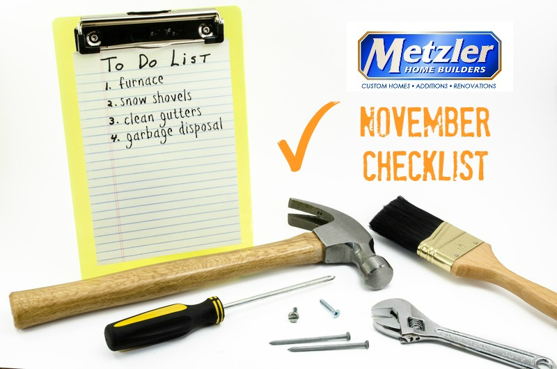 november to do list with various tools and the metzler home builder logo around it