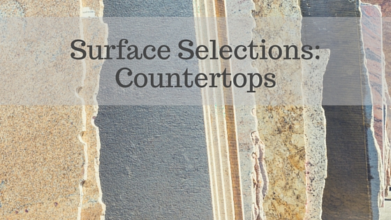 surface selection countertops written over countertop slabs
