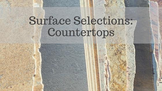 surface selection countertops written over countertop slabs
