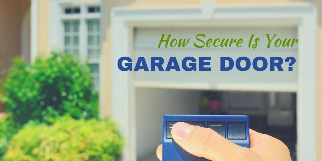 How Secure Is Your Garage Door?