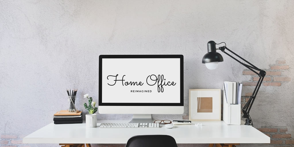 home-office-reimagined